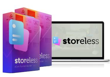 2018 06 25 1054 - Storeless eCom Tool, OTOs, and Bonuses Review